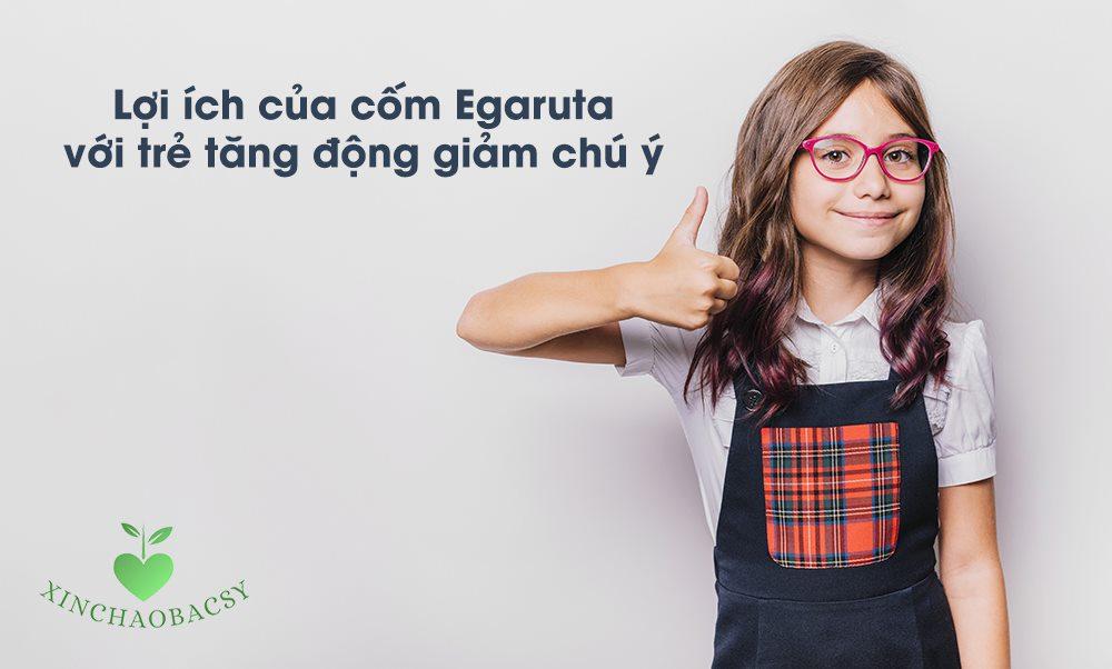 Vai trò của cốm Egaruta trong điều trị tăng động giảm chú ý ở trẻ